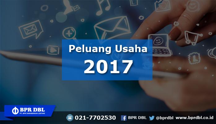 Bisnis Yang Menjanjikan Tahun 2017